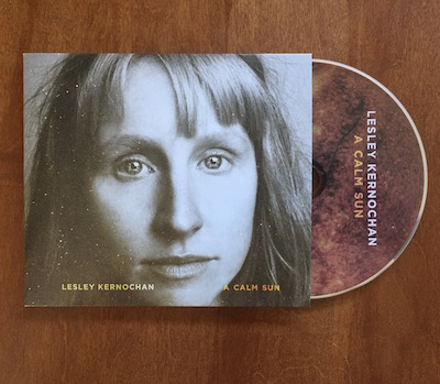 Featured CD Duplication Release: Lesley Kernochan, A Calm Sun