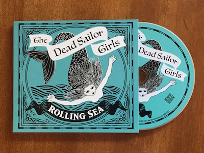 Featured CD Duplication Release: Rolling Sea by The Dead Sailor Girls